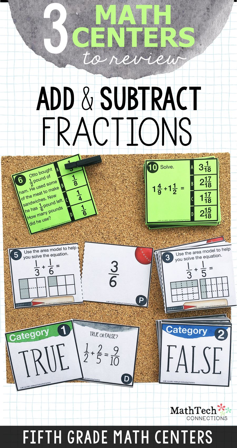 These Add Subtract Fractions Fifth Grade Math Games Will Save You Time And Help Stude Add And Subtract Fractions Subtracting Fractions Math Centers Fractions Adding and subtracting fractions game