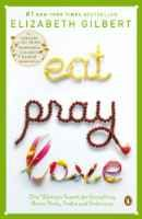 Eat, Pray, Love: One Woman's Search for Everything Across Italy, India and Indonesia:Amazon:Books
