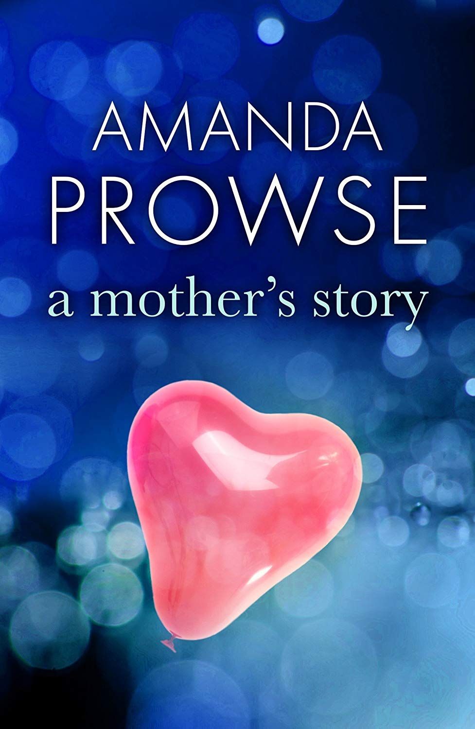 how to fall in love again amanda prowse