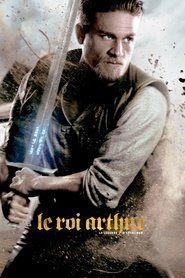 Le Roi Arthur La Legende D Excalibur Streaming Film Vf Complet King Arthur Legend King Arthur Movie King Arthur