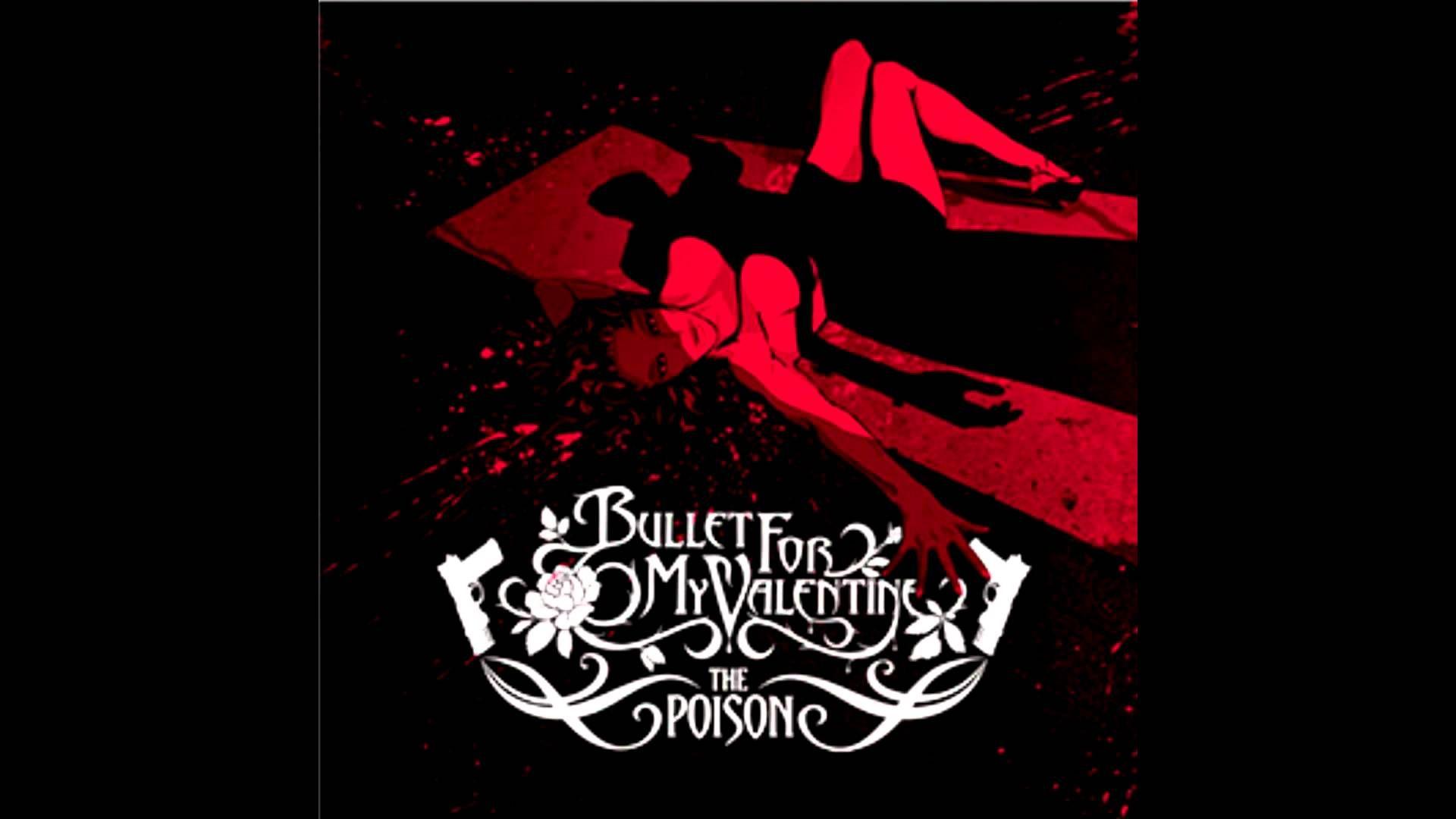 Bullet For My Valentine The Poison Bullet For My Valentine Valentine Songs Valentine Fun