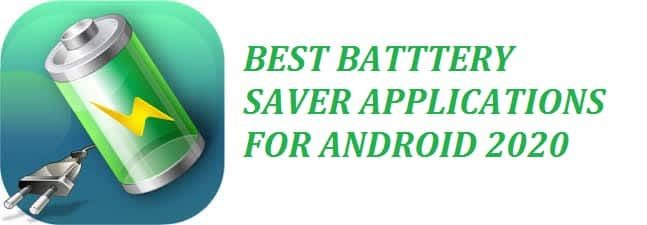 Top 10 Best Free Battery Saver Apps APK For Android in