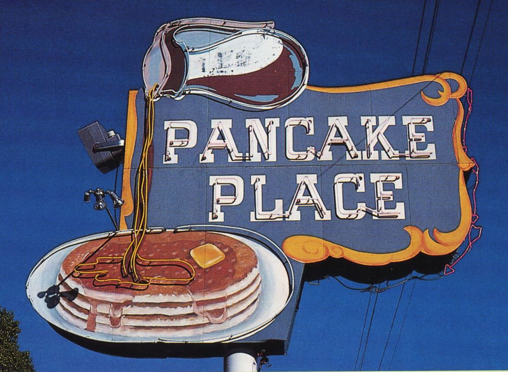 Pancake Place At Tulsa Oklahoma I Ate Her One Time When I Was Twelve A Friend Of Mom S Took Us There Cg Vintage Neon Signs Old Neon Signs Restaurant Signs