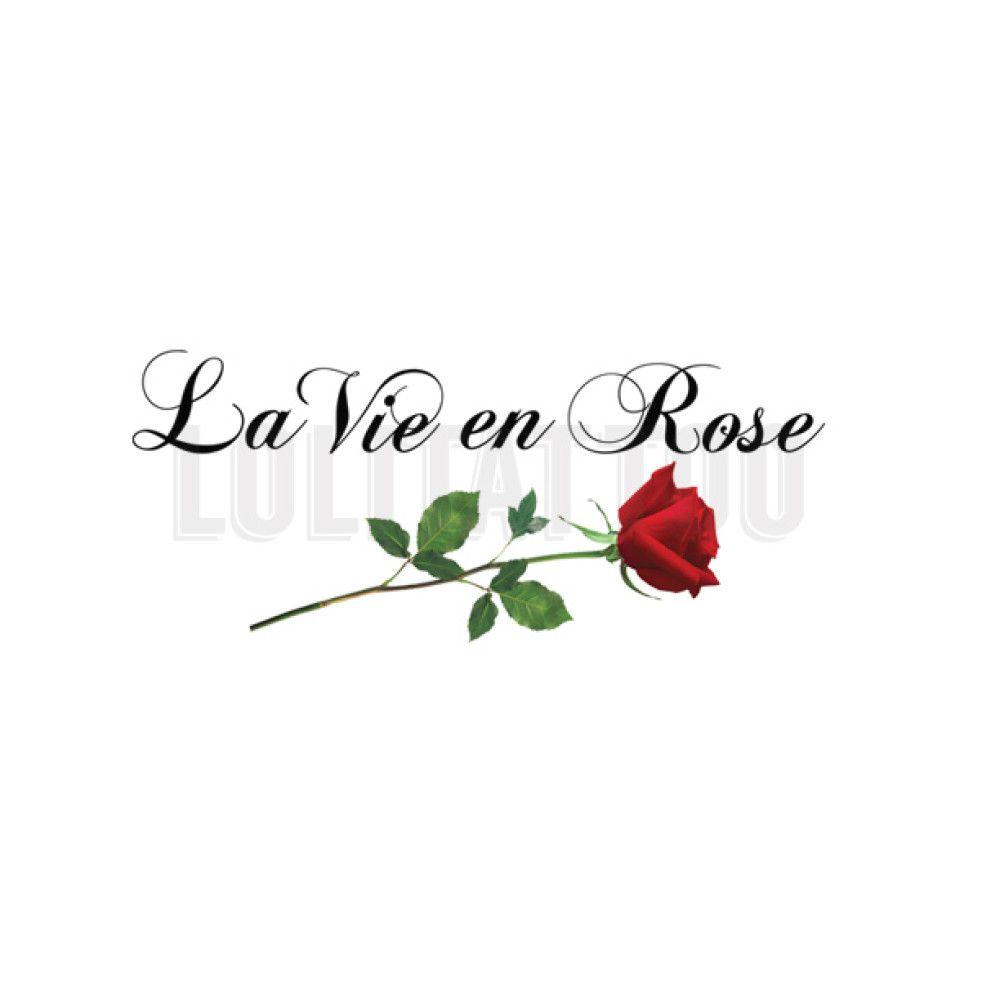 La Vie En Rose Tattoo Google Search
