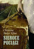 (MAM) Sieroce pociągi-Baker Kline Christina