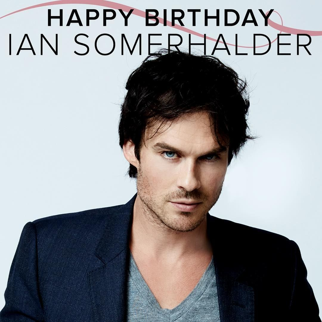 Sell your soul to the birthday boy Ian Somerhalder today