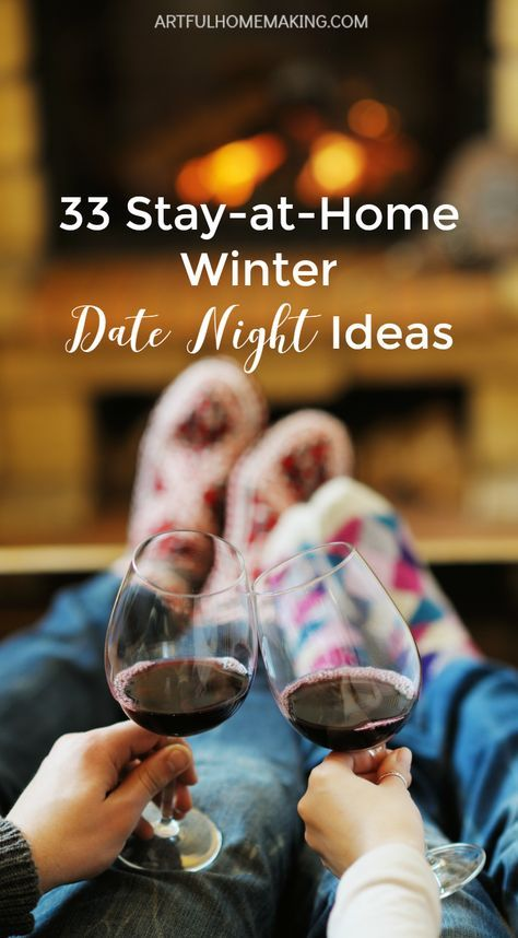 33 at-home cozy winter date night ideas!