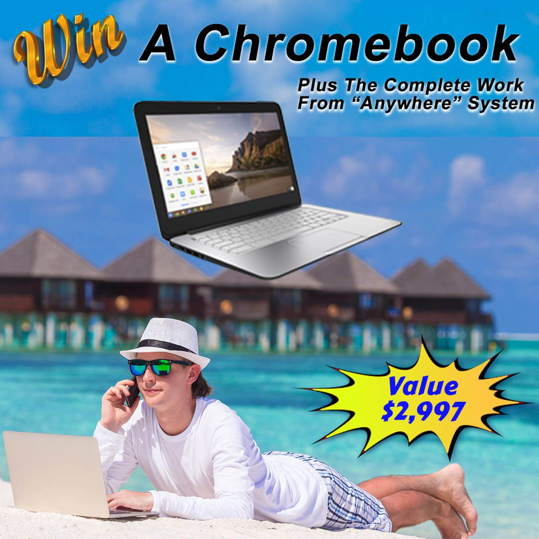 Win A Chromebook Plus The Complete Work From Anywhere System Ends 11 30 2020 System Chromebook Booster