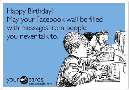 Happy Birthday Someecards Special Occasions Holidays Sarcastic Happy Birthday Wishes