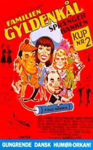 Familien Gyldenkål springer banken (1976) Familien gyldenkål er ved at blive smidt ud at deres hus, og så må de gøre noget