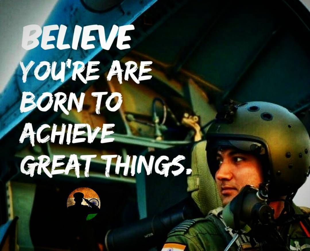 Believe you are born to achieve great things. Believe