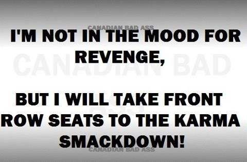revenge karma quote large quotes about karma revenge quotes