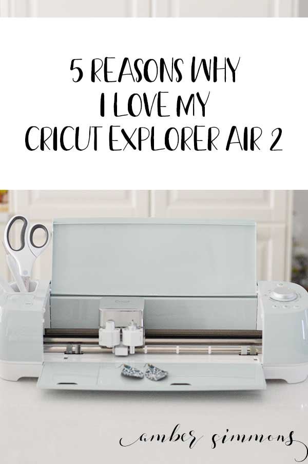 5 Reasons Why I Love My Cricut Explorer Air 2 #cricutexploreair2projects Cricut helps to take my craft projects to the next level, so today I'm sharing 5 reasons why I love my Cricut Explorer Air 2. #cricutcreated #ad #cricutexploreair2projects