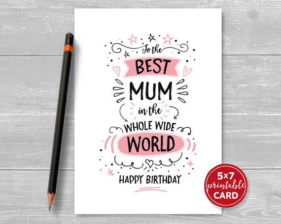 Printable Birthday Card For Mum To The Best Mum In The Whole Etsy Birthday Cards For Brother Dad Birthday Card Birthday Card Printable