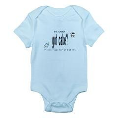 Got Cake Infant Bodysuit > BABY'S 1ST BIRTHDAY > Unique, Funny Shirt Expressions for Baby and You:  Got Cake Bib > BABY'S 1ST BIRTHDAY If babies could talk, what would they say? Here's a fun statement for that special boy or girl celebrating a birthday for the very 1st time. $17.99 on http://www.cafepress.com/givebeautifully