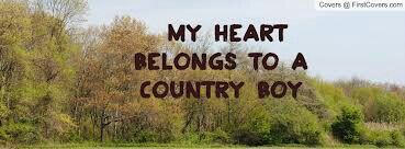 I Love My Country Boy Love You Trip Country Music Pinterest
