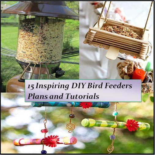 15 Inspiring Diy Bird Feeder Plans And Ideas Bird Feeder Plans Bird Feeders Homemade Bird Feeders