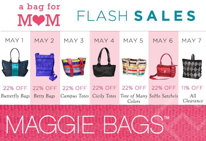 Maggie Bags Mother's Day Flash Sales. Get 22% off a different bag each day from May 1-6 then 11% off on May 7. #aBag4mom #MaggieBags #MothersDay