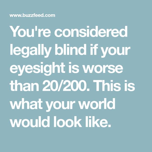 20 20 Vision Vs 20 200 Vision Legally Blind Eyesight Blinds
