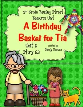 A Birthday Basket for Tia 2nd Reading Street Story 6.3 ...