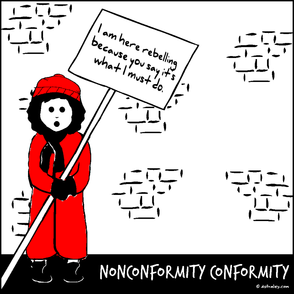 Nonconformity Conformity Conformity Cartoon Sayings