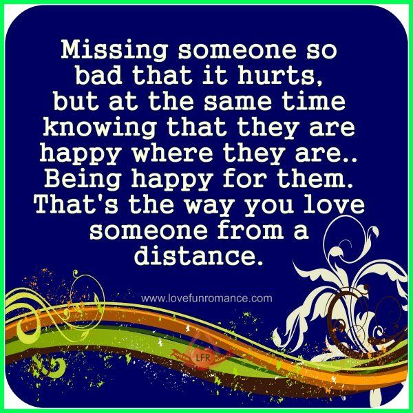 Missing Someone So Bad That It Hurts But At The Same Time Knowing