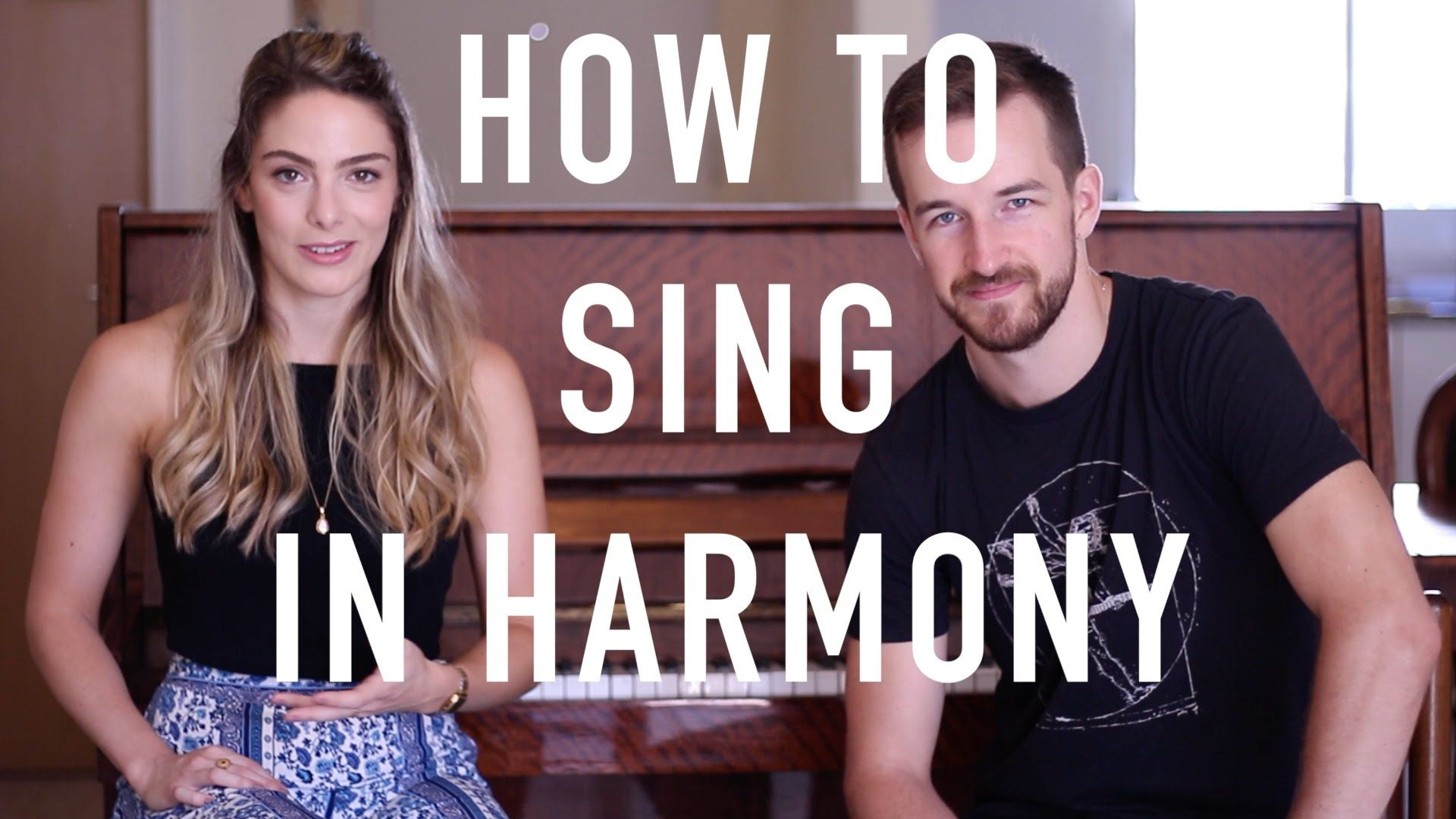 How To Sing In Harmony Beginner's Introduction Learn