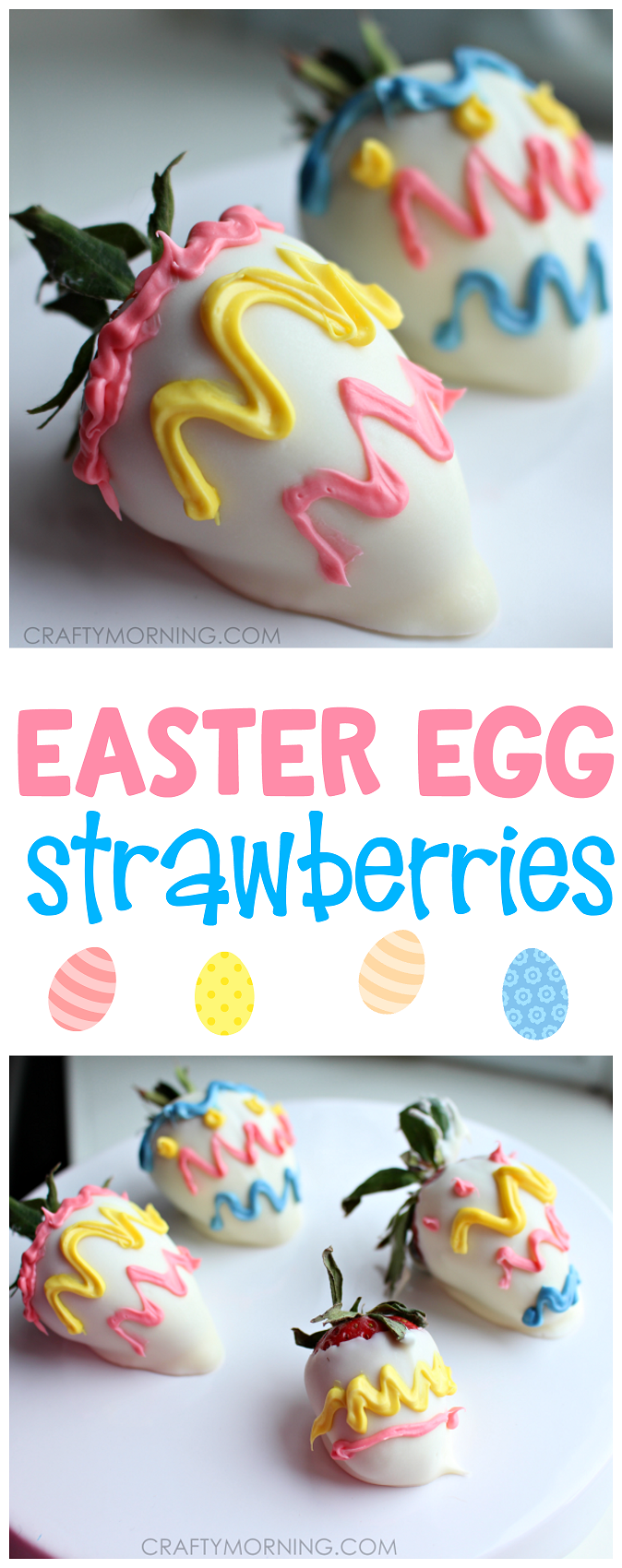 Chocolate Dipped Easter Egg Strawberries - Crafty Morning