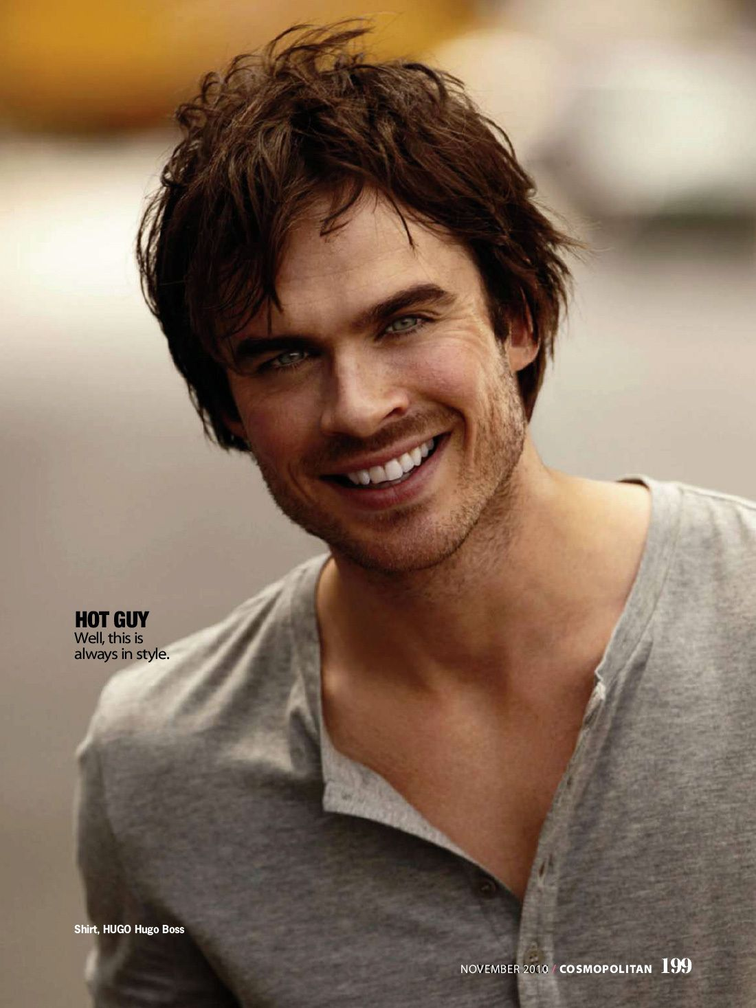 Ian Somerhalder. haha love the thing caption is this picture, a hot guy is always in style