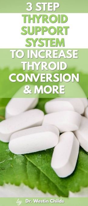 3 Step Thyroid Support System To Boost Thyroid Conversion