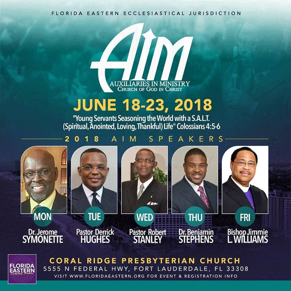 Florida Eastern Ecclesiastical Jurisdiction COGIC AIM on June 18-23
