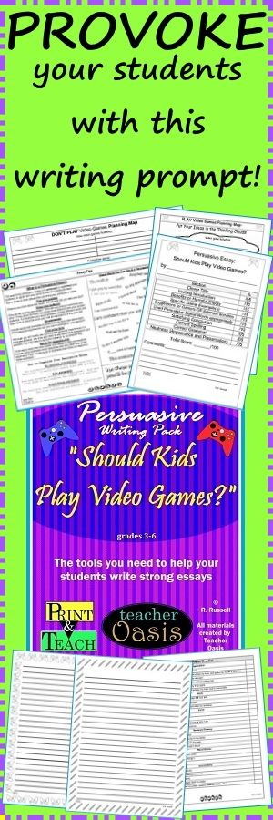 """Get your students' attention with this writing prompt: """"Should Kids Play Video Games?"""" Everything you need to teach and assess persuasive essay writing! These materials are easily adaptable to meet the needs of 3rd - 6th graders. While teaching the basics of persuasive writing, these materials will engage your students and motivate them to write. They will also reinforce the importance of using the 6+1 Writing Traits. Ready to print and teach! From Teacher Oasis"""