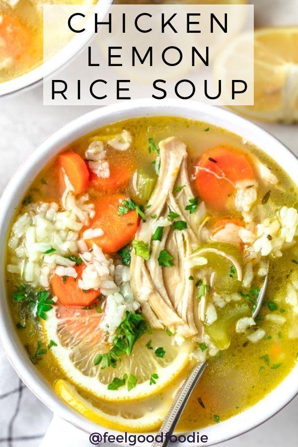 {} Recette saine soupe de riz au citron de poulet | FeelGoodFoodie