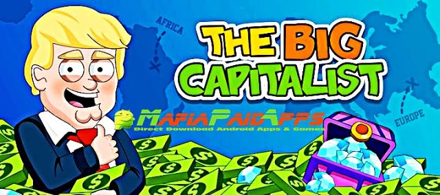 The Big Capitalist v1.0.77 (Mod Money) Apk for Android The