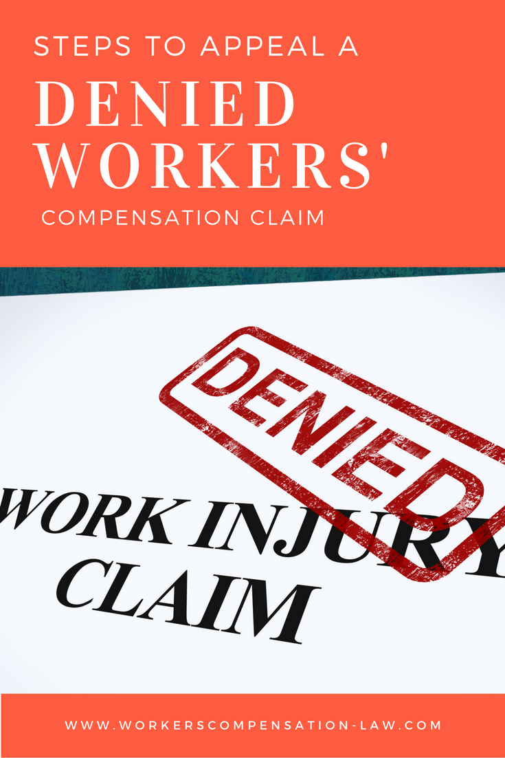 Steps To Appeal A Denied Workers Compensation Claim When Your