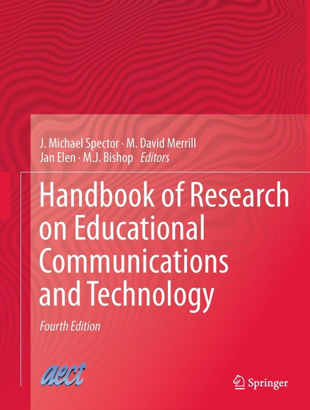 Handbook of Research on Educational Communications and
