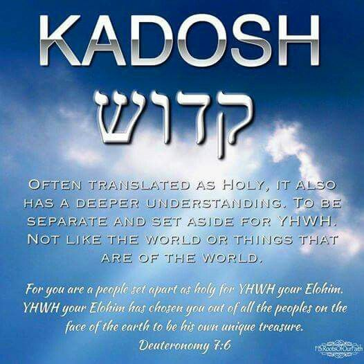 Kadosh Holy Set Apart For You Are A Holy People To Yahweh