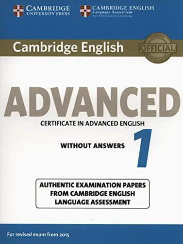 Cambridge English Advanced 1 For Revised Exam From 2015 Students Book Without Answers CAE Practice Tests Amazones Language Assessment