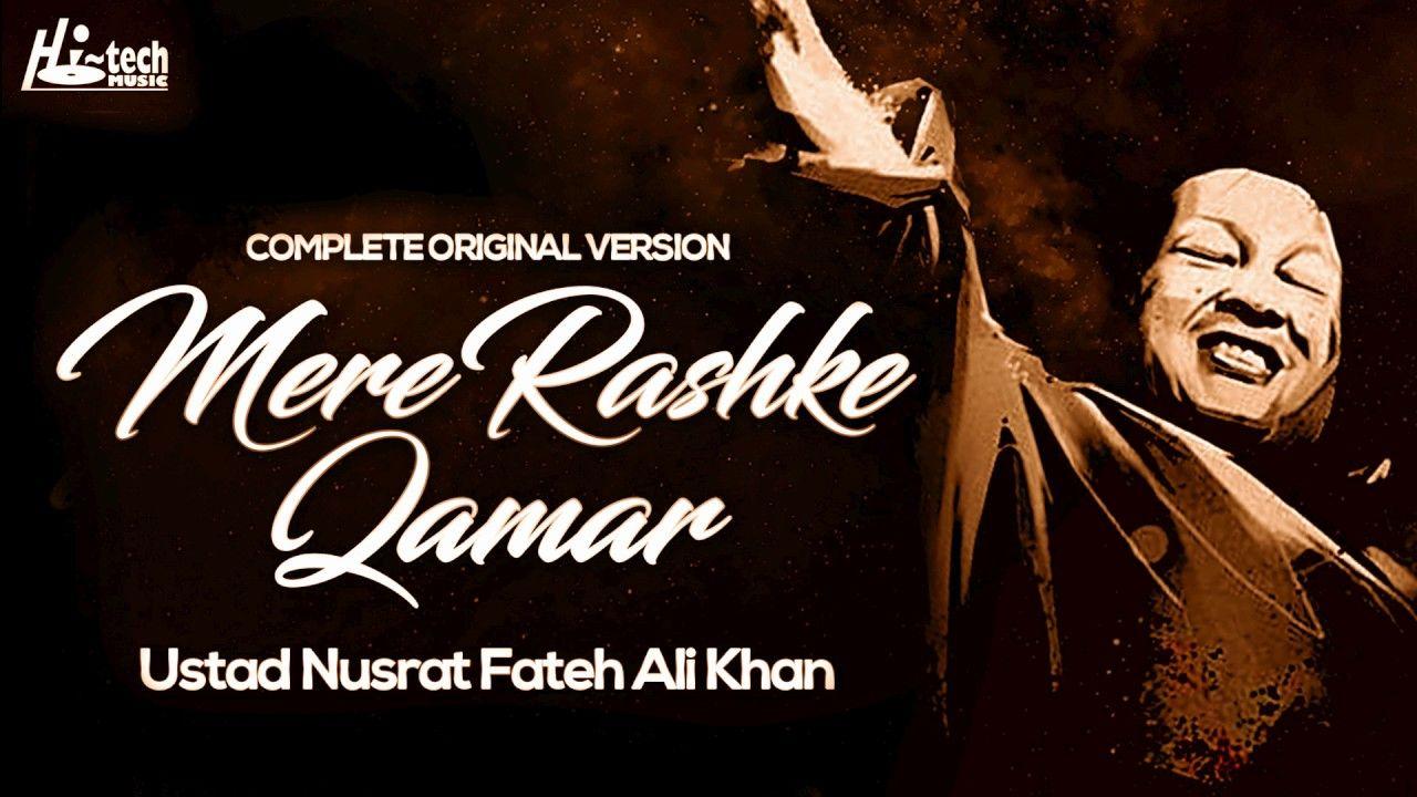 Mere Rashke Qamar Original Complete Version Ustad Nusrat Fateh