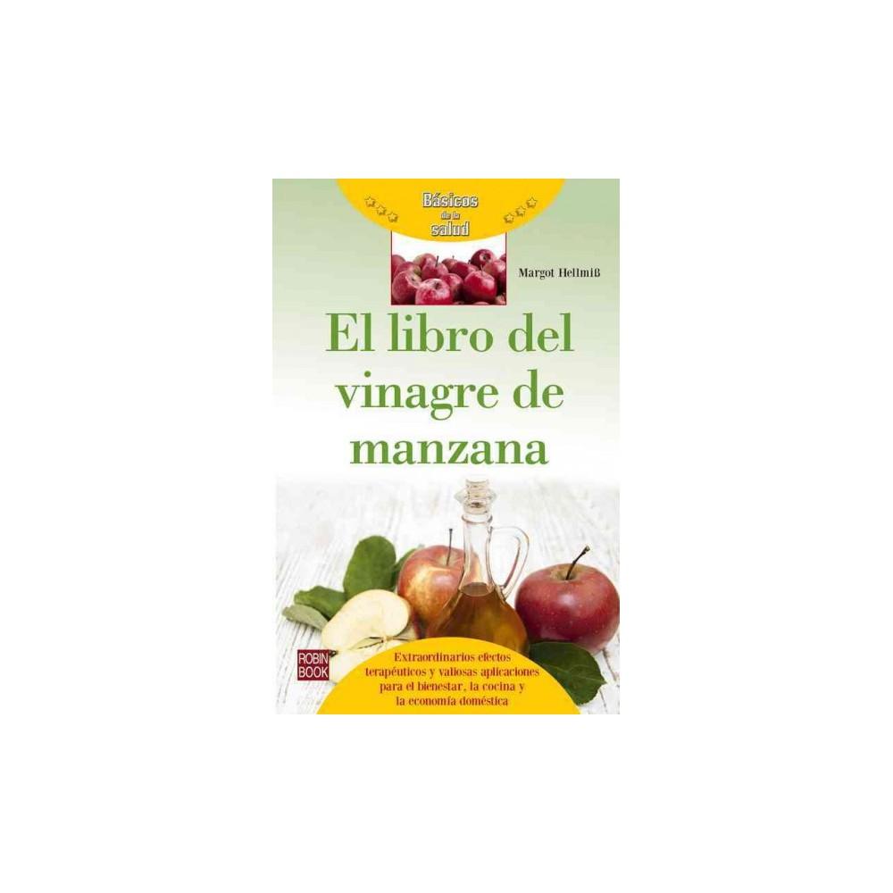 El libro del vinagre de manzana (Paperback) (Margot Helmiss)