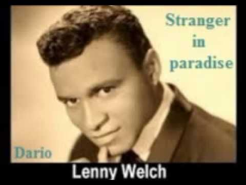 Lenny Welch - Stranger in paradise