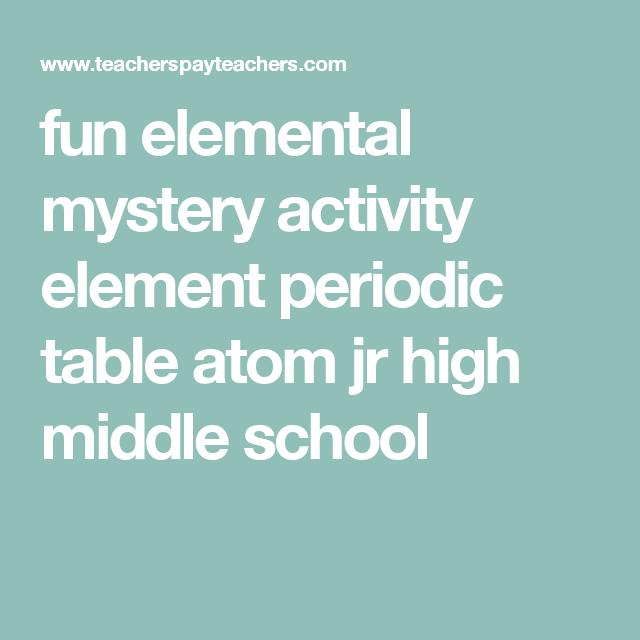 Fun elemental mystery activity element periodic table atom jr high fun elemental mystery activity element periodic table atom jr high middle school urtaz Gallery