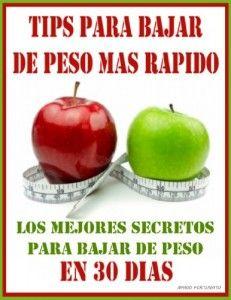 TIPS PARA BAJAR DE PESO MAS RAPIDO - Los Mejores Secretos Para Bajar de Peso En 30 Dias (Spanish Edition)   Ejercicios Bajar Peso