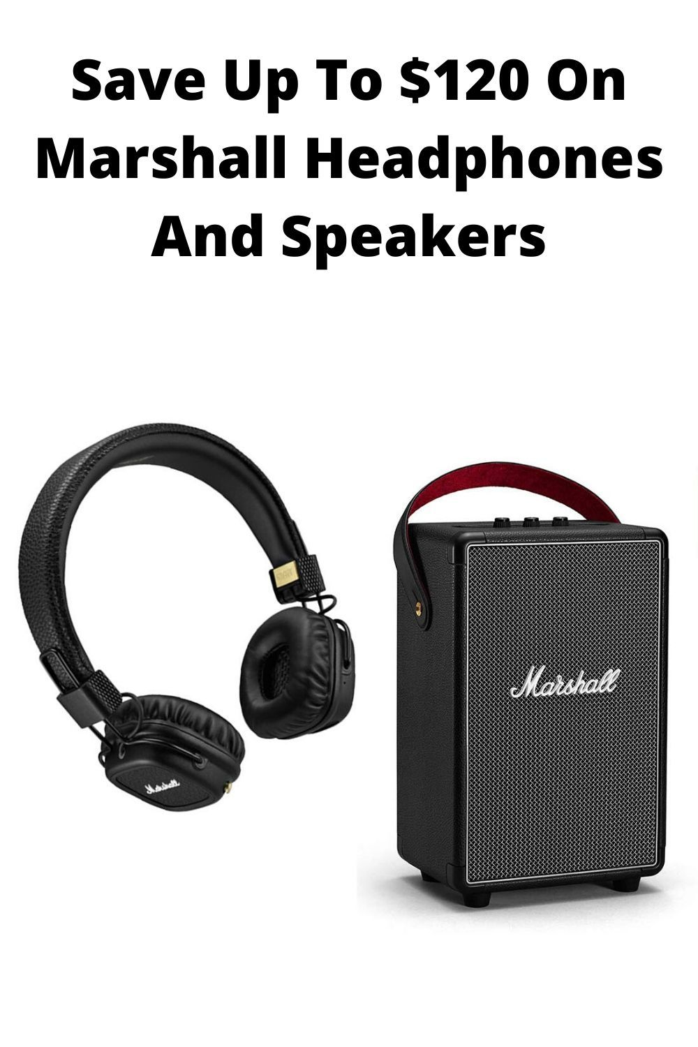 Save Up To 120 On Marshall Headphones And Speakers Marshall Headphones Good Quality Headphones Acoustic Guitar Amp