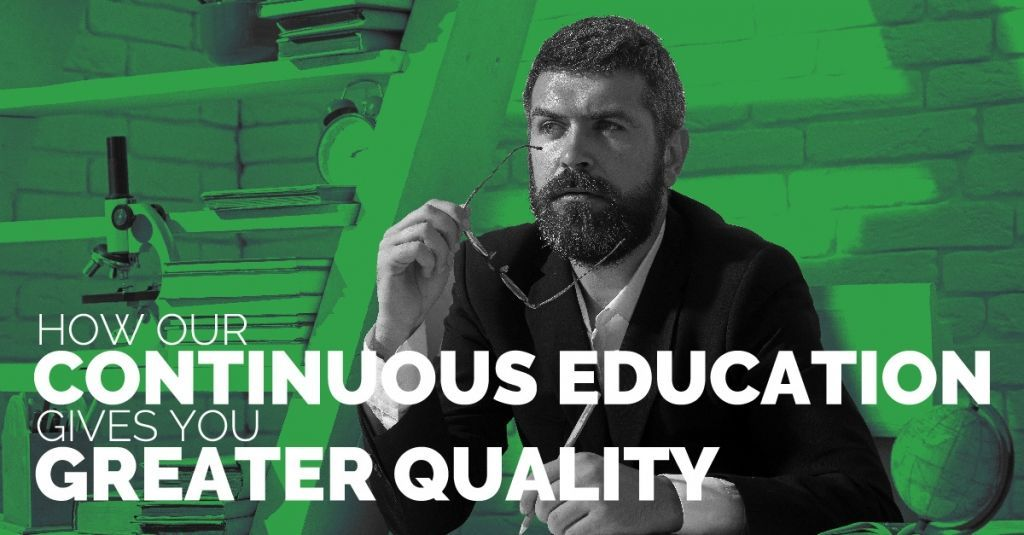 How Our Continuous Education Gives You Greater Quality Continuing Education Education Continuity