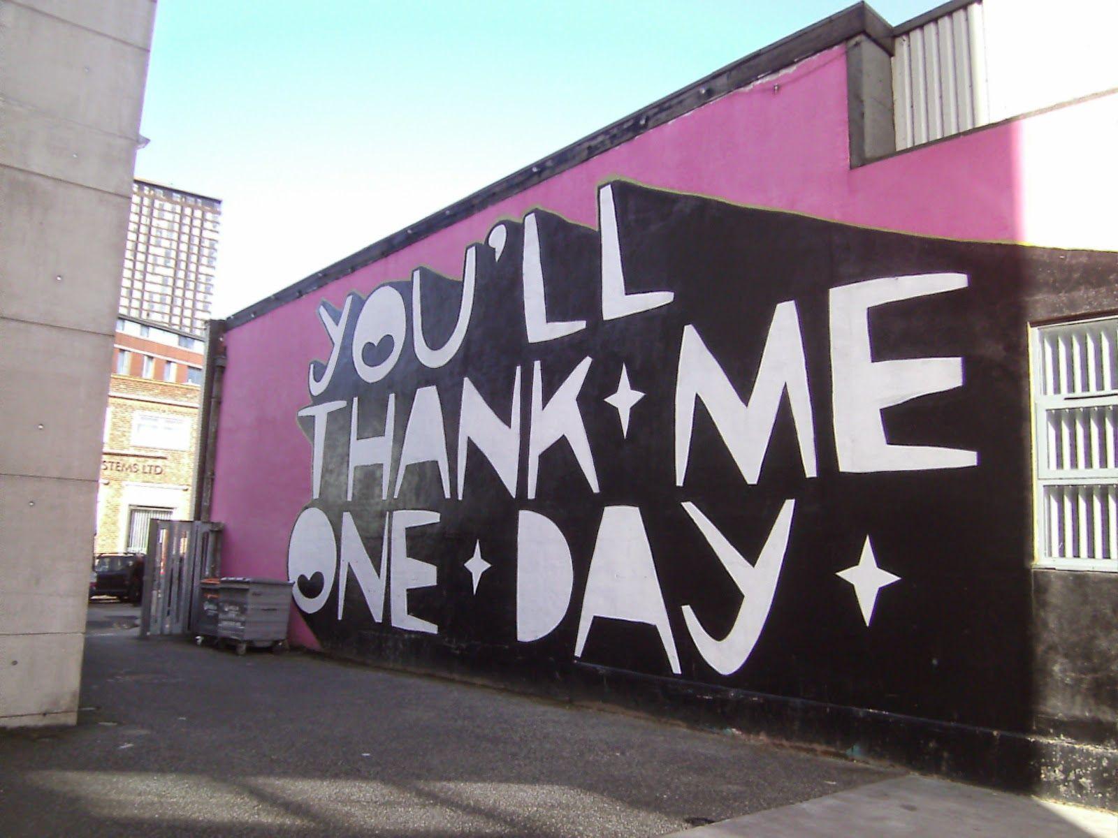 Kid Acne Street Art You Ll Thank Me One Day Car Park Off Brown Street Sheffield Street Art Art Graffiti Art