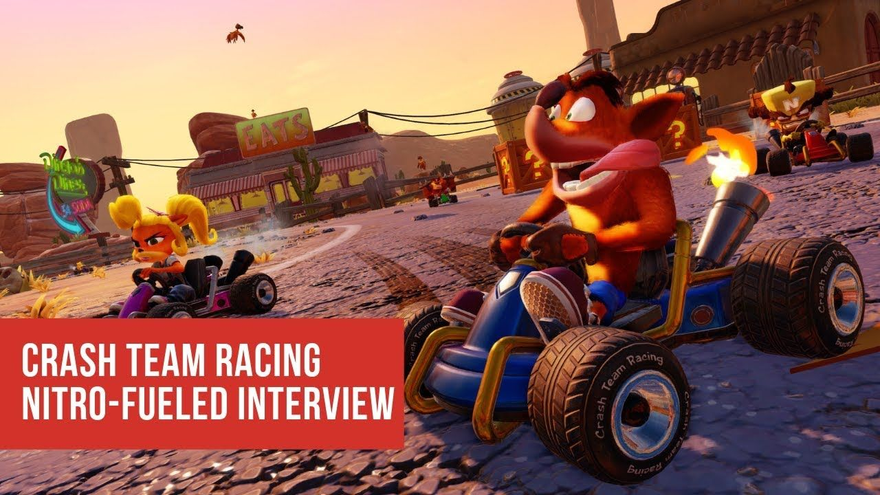 Crash Team Racing Nitro Fueled Interview Preview Crash
