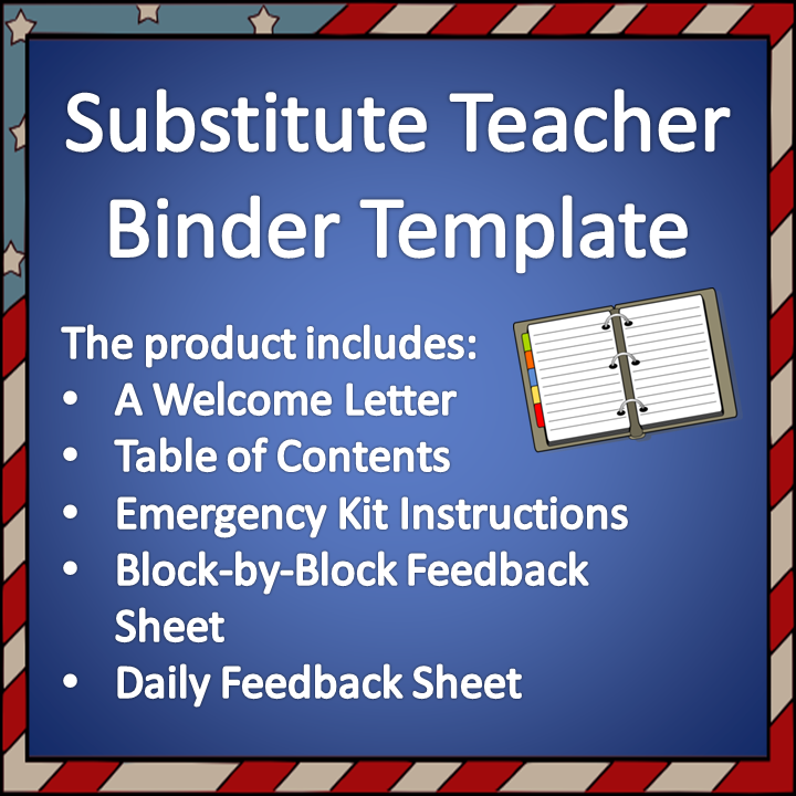 This Is A Template For Substitite Teacher Binder It Includes Welcome Letter Table Of Contents Emergency Kit Instructions And Two Feedback Forms