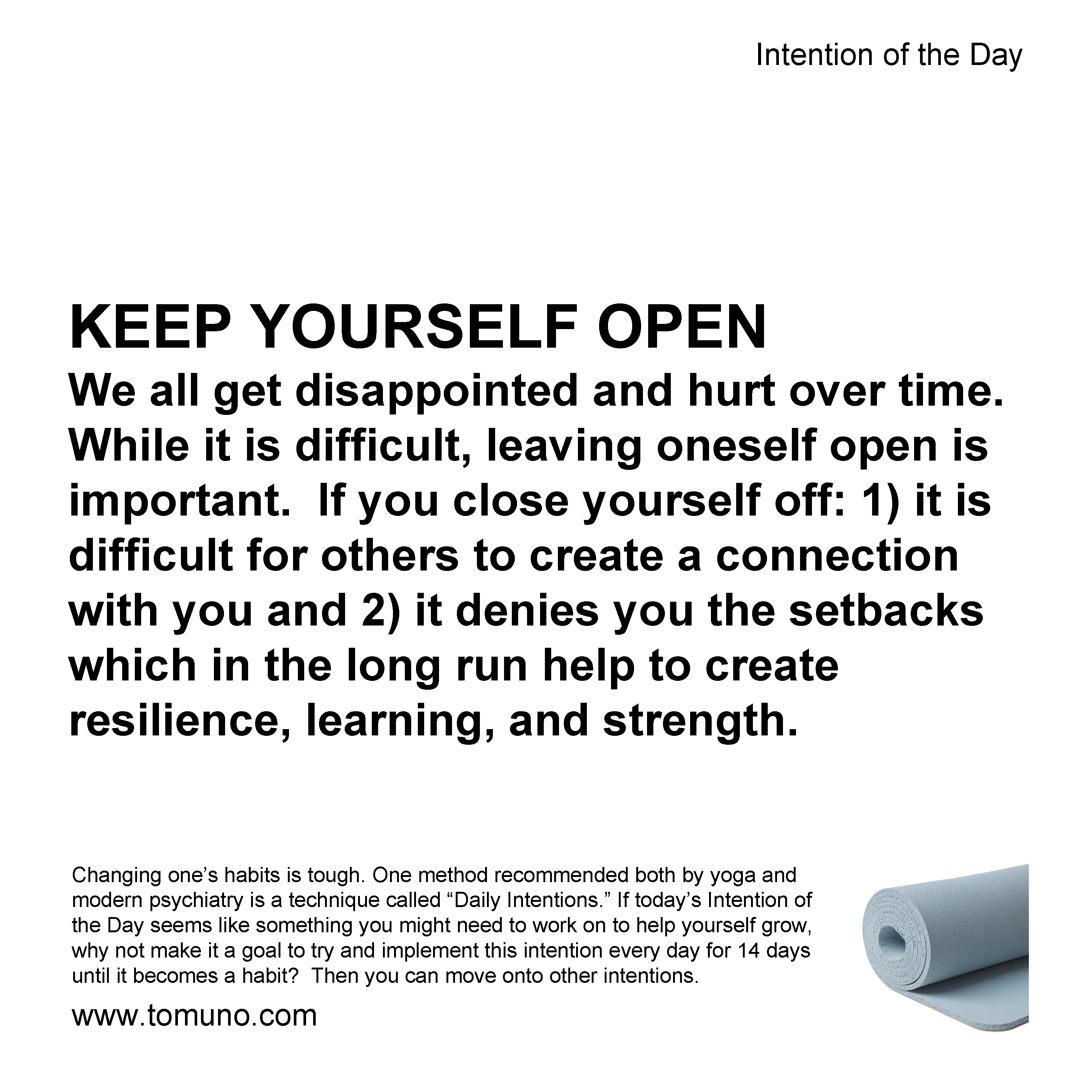 Keep yourself open (Intention of the Day iotd ). Speaking