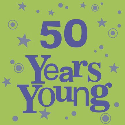 Years Young Birthday American Greetings 50th Birthday Card